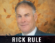 Rick Rule: A Deep-Dive Into Humanity's 5,000-Year-Old Obsession With Gold